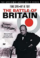 Why We Fight - The Battle Of Britain