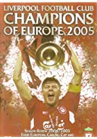Liverpool - Champions Of Europe 2005 Review