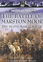 The Battle Of Marston Moor - The Scots March South
