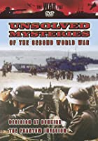 Unsolved Mysteries Of The Second World War - Decision At Dunkirk / The Phantom Invasion