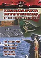 Unsolved Mysteries Of The Second World War - The Secret War / The Death Of Geli Raubal / Drugs And The Fuhrer
