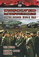 Unsolved Mysteries Of The Second World War - Kill Hitler / Hitler's Secret Weapons