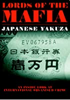 Lords Of The Mafia - Japanese Yakuza