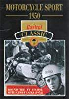 Motorcycle Sport 1950 / Round The TT With Geoff Duke