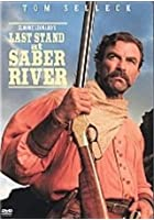 Last Stand At Saber River