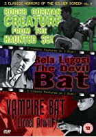Creature From The Haunted Sea / The Devil Bat / Vampire Bat