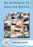 An Approach To Shallow Rivers