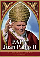 Pope John Paul II - A Documentary