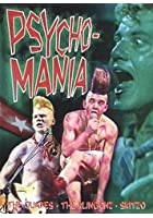 Psychomania - The Best Of Psychedelic Rock