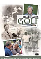 Dale Hayes On Golf