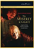 The Miserly Knight - Rachmaninov
