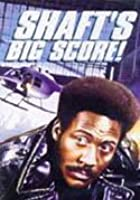 Shaft&#39;s Big Score