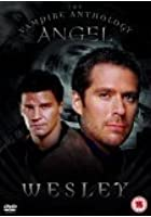 Angel - The Vampire Anthology - Wesley