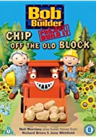 Bob The Builder - Project: Build It! - Chip Off The Old Block