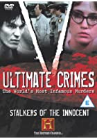 Ultimate Crimes - Stalkers Of The Innocent