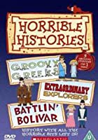 Horrible Histories - Groovy Greeks / Extraordinary Explorers / Battlin' Bolivar