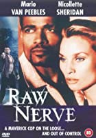 Raw Nerve