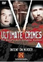 Ultimate Crimes - Intent On Murder