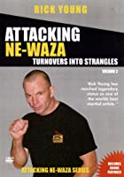 Rick Young - Attacking Ne Waza - Vol. 2