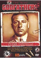 The Real Godfathers - Frank Costello
