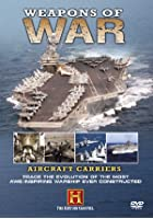Weapons Of War - Aircraft Carriers