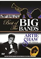 Best Of The Big Bands / Artie Shaw And Friends
