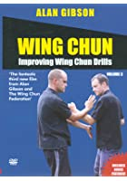 Alan Gibson - Improving Wing Chun Drills