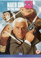 Naked Gun 33. 1/3 - The Final Insult