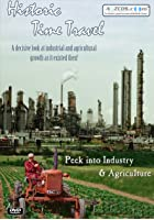 Historic Time Travel - Peek Into Industry And Agriculture