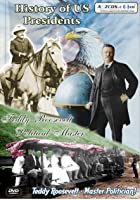 History Of US Presidents - Teddy Roosevelt - Political Master