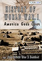 History Of World War 1 - America Goes Over
