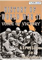 History Of World War 2 - Voice Of Victory