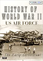 History Of World War 2 - US Air Force