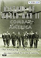 History Of World War 2 - Combat America