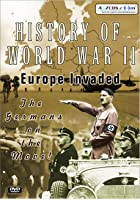 History Of World War 2 - Europe Invaded