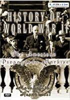 History Of World War 2 - The American Propaganda Machine