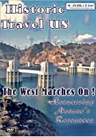 Historic Travel US - The West Marches On!