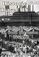 Historic Travel US - In The Grip Of The Great Depression- Vol.1