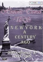 Historic Travel US - New York A Century Ago