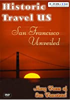 Historic Travel US - San Francisco Unveiled