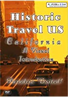 Historic Travel US - California - A Visual Introduction