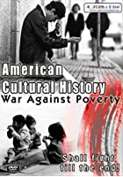 American Cultural History - War Against Poverty