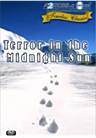 Terror In The Midnight Sun