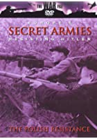 Europe's Secret Armies - Resisting Hitler - The Polish Resistance