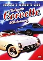 America's Favourite Cars - The Complete Corvette 50th Anniversary