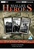 Real Life Heroes - The Great Escapes