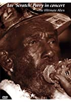 Lee Perry - The Ultimate Alien