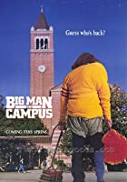 Big Man on Campus aka The Hunchback Hairball of L.A.