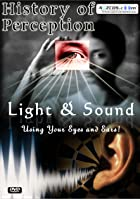 History Of Perception - Light And Sound