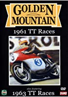 Golden Mountain - 1961 TT Races / 1963 Senior TT